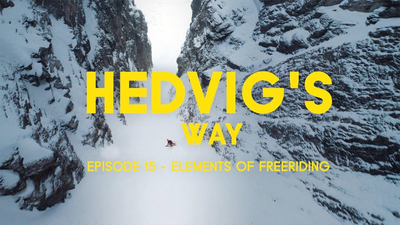 Hedvig's Way // Elements of Freeriding - Episode 15