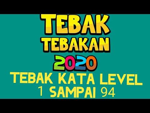Kunci Jawaban Game Tebak Tebakan 2020 Tebak Kata Level 1 2 3 4 5 6 7 8 9 Sampai 94 Youtube