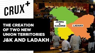 What Will Change after Jammu & Kashmir and Ladakh Become Union Territories?