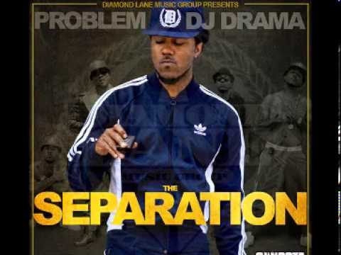 Problem   Get Naked   The Seperation Mixtape