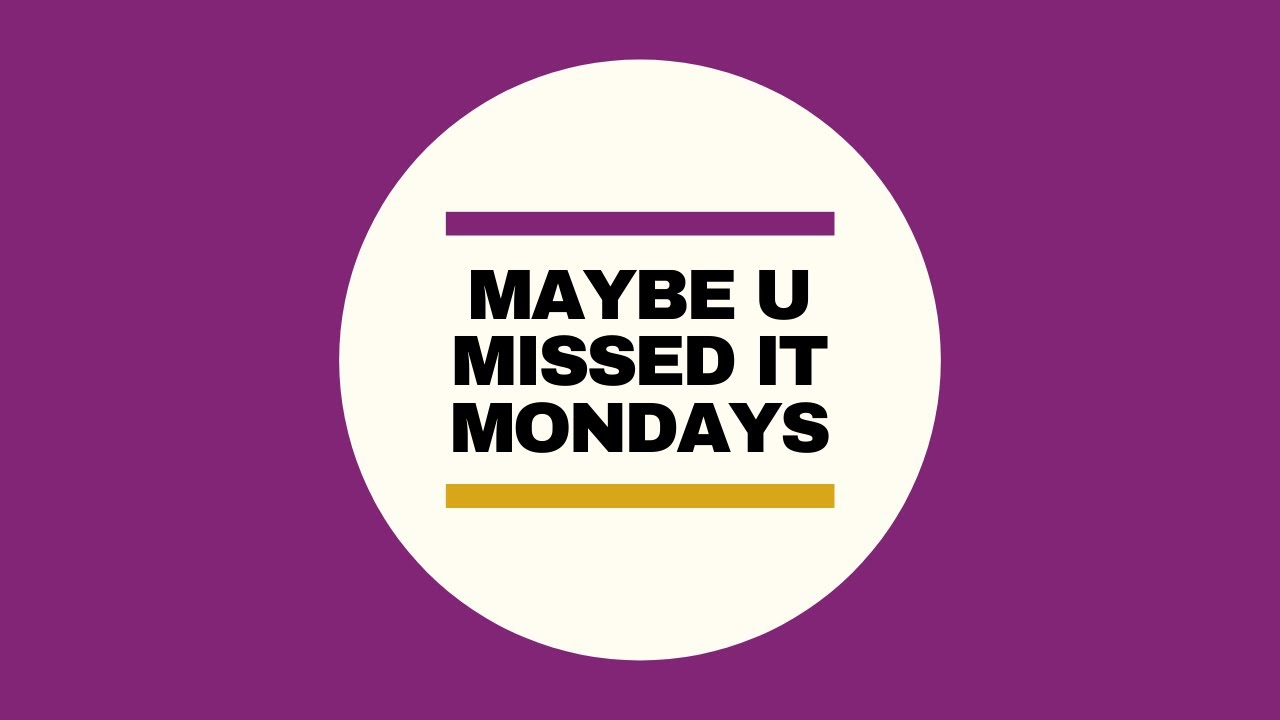 Maybe U Missed it Mondays #7 - Keep the customer satisfied