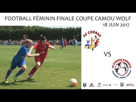 Football Finale Camou Wolf AS CORNAS vs FC EYRIEUX EMBROYE 18 06 2017