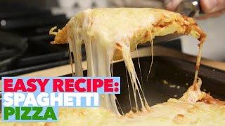 Easy Homemade Pizza Recipe: Cheesy Spaghetti Pizza | Food Porn