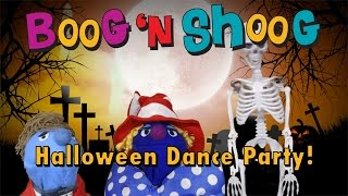 Halloween Dance Party Boog n Shoog Trick or Treat