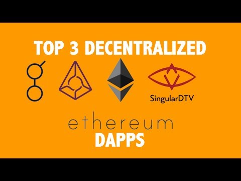 Top 3 Ethereum Decentralized Apps (Dapps)