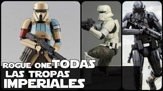 Star wars TODAS Las Tropas Imperiales De Rogue One