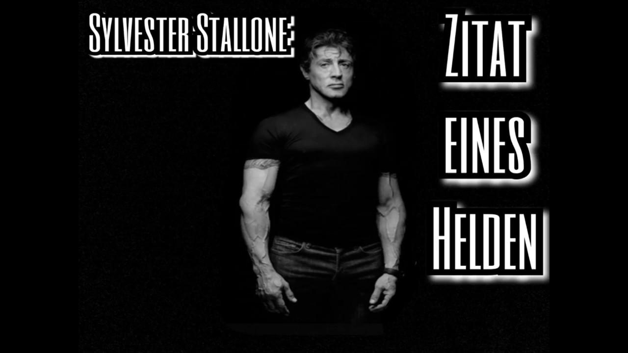 Sylvester Stallone Zitat Eines Helden Der Film Youtube