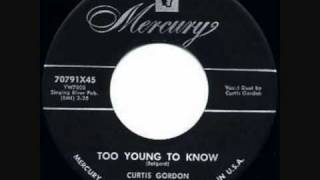 Curtis Gordon - Too Young To Know