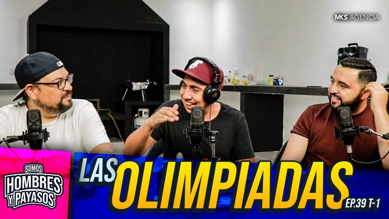 Las Olimpiadas - Somos Hombres y Payasos Podcast (Ep.39 T-1)
