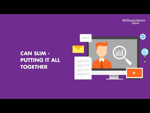 CAN SLIM - Putting it All Together- MarketSmith India Webinar