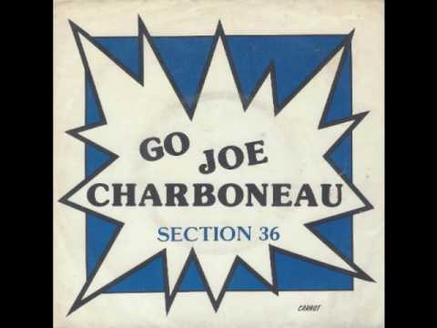 """SECTION 36 - """"Go Joe Charboneau"""" song (1980 on Carrot Records)"""
