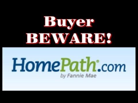 Fannie Mae Homepath Buyer BEWARE!