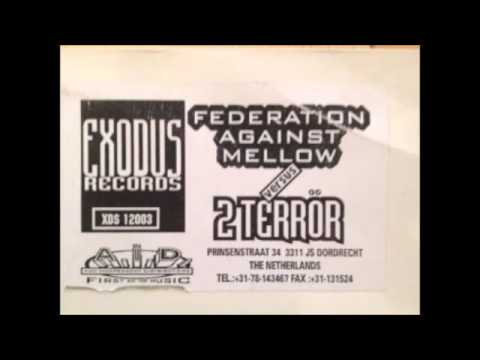 Federation Against Mellow vs 2 Terror - (A1) Untitled