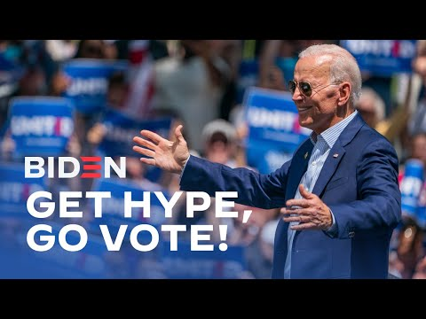 Get Hype, Go Vote   Joe Biden For President 2020