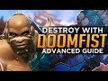 Overwatch: Avoid Death and DESTROY with DOOMFIST! - Advanced Guide