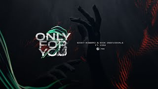 Download Lagu Nicky Romero & Sick Individuals ft. XIRA - Only For You (Official Lyric Video) mp3