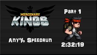 Mercenary Kings Any% 2:32:19 Part 1