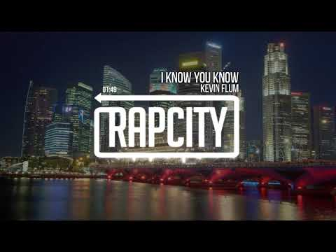 Kevin Flum  I Know You Know Prod. LOUD Beats