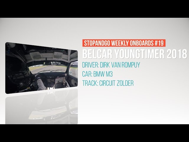 Stopandgo weekly onboards #19 - VR Racing Youngtimer race 1 Historic Grand Prix Zolder