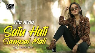 Download lagu Dj Satu Hati Sampai Mati - Vita Alvia I Official Music Video