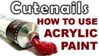 How to use acrylic paints for your nail art