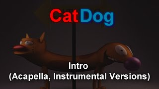 CatDog Theme Song (Instrumental, Acapella versions)