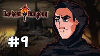 Sips Plays Darkest Dungeon (15/3/19) - #9 - A Forgetful Dad
