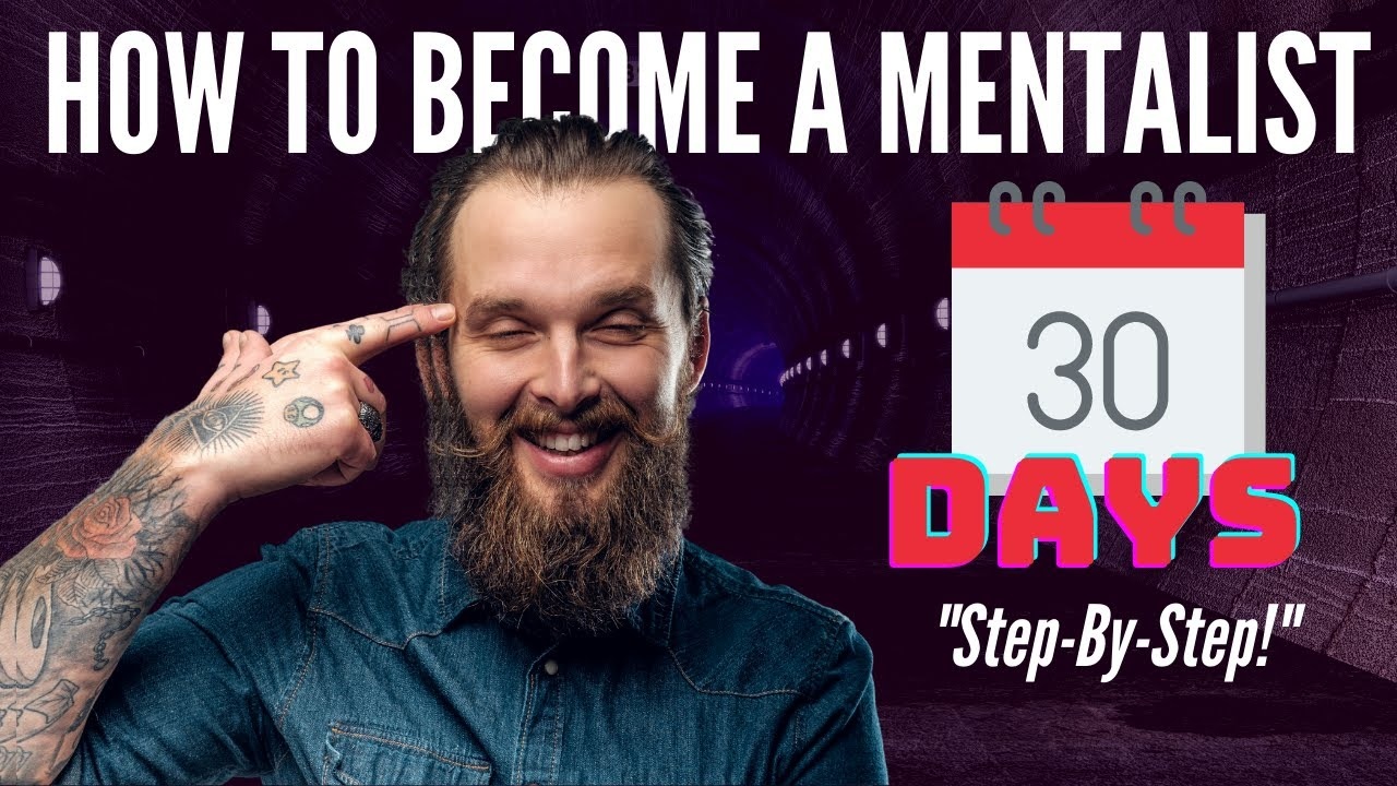 How To Become A Mentalist In 30 Days - Simple Step-By-Step Formula - YouTube