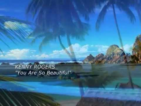 KENNY ROGERS - You Are So Beautiful (with lyrics).wmv