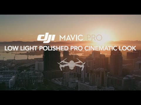 DJi Mavic Pro Low Light Super Clean Cinematic Look