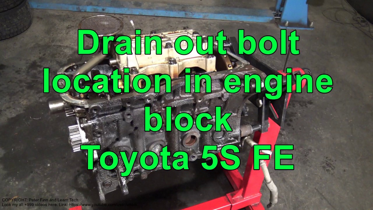 Drain Out Bolt Location In Engine Block Toyota 5s Fe 22 Coolant Camry