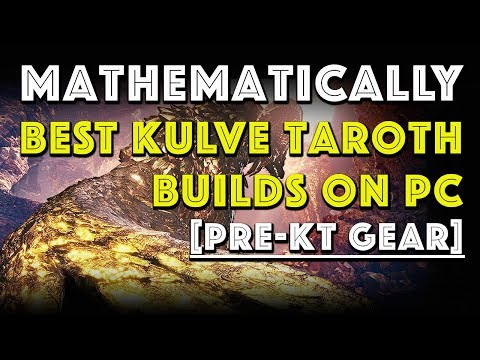 Mathematically Best Builds for Kulve Taroth on PC [MHW] thumbnail