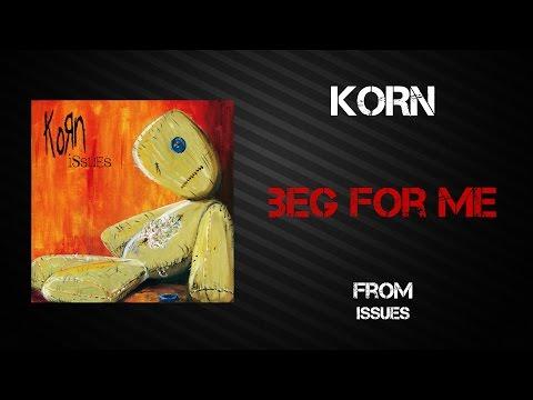 Korn - Beg For Me [Lyrics Video]