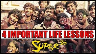 SUPER 30 | 4 IMPORTANT LIFE LESSONS FROM THE FILM | MUST WATCH VIDEO FOR EVERYONE