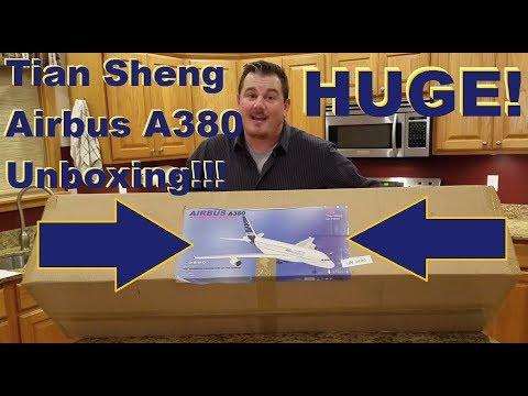 Tian Sheng - Airbus A380 - Unboxing!!!