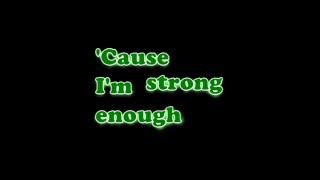 Cher - Strong Enough [Lyrics]