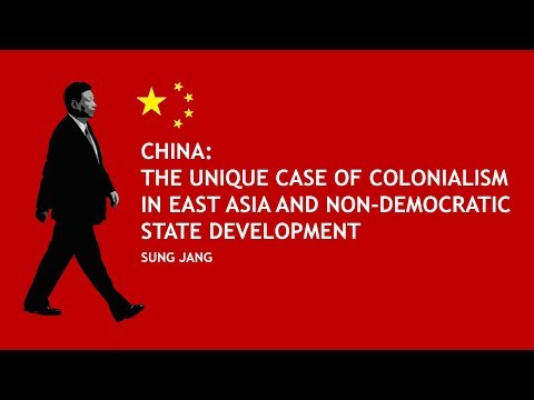 China: The Unique Case Colonialism in East Asia and Non-Democratic State Development