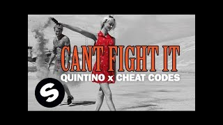 Quintino X Cheat Codes - Cant Fight It