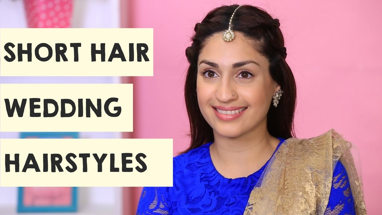 2 Wedding Hairstyles For Short Hair Short Hair Hairstyles Popxo Youtube