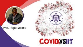 Prof. Rajat Moona | COVIDvsIIT ep.1