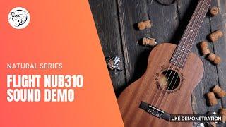 Flight NUB310 Ukulele Sound Demo