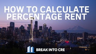 How To Calculate Percentage Rent In Retail Real Estate Investing