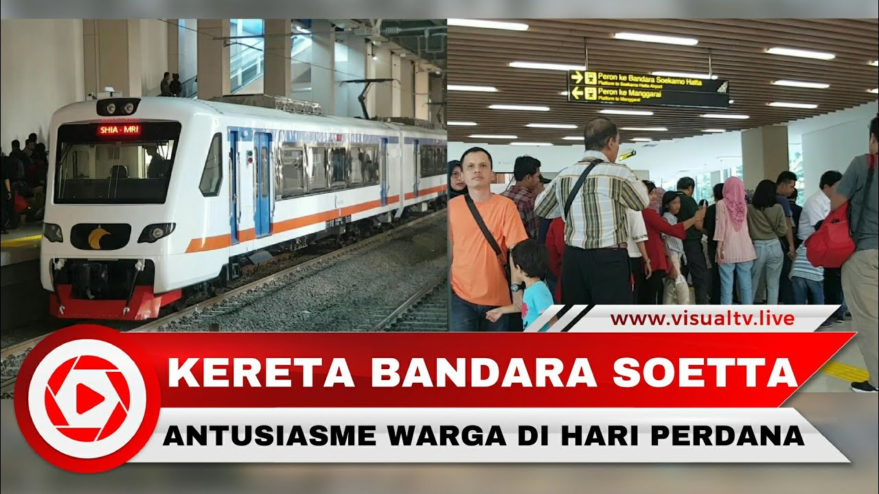 Mulai Beroperasi Hari Ini, Kereta Bandara Soekarno Hatta Menarik ... YouTube Mulai Beroperasi Hari Ini, Kereta Bandara Soekarno Hatta Menarik Antusias Warga