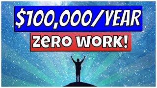 Make $100k/year with ZERO WORK (NO WEBSITE, WORKS WORLDWIDE) - MAKE MONEY ONLINE
