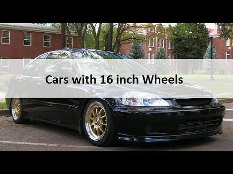 Cars With 16 Inch Wheels Youtube