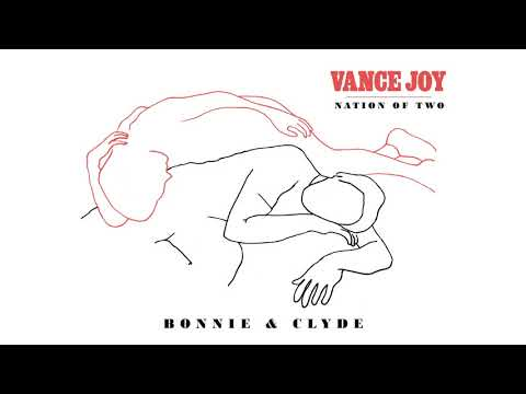 Vance Joy - Bonnie & Clyde [Official Audio]