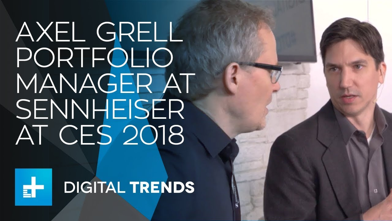 Axel Grell Portfolio Manager at Sennheiser – Interview at CES 2018