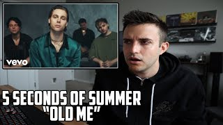 5 Seconds Of Summer - Old Me REACTION