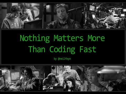 Nothing Matters More Than Coding Fast