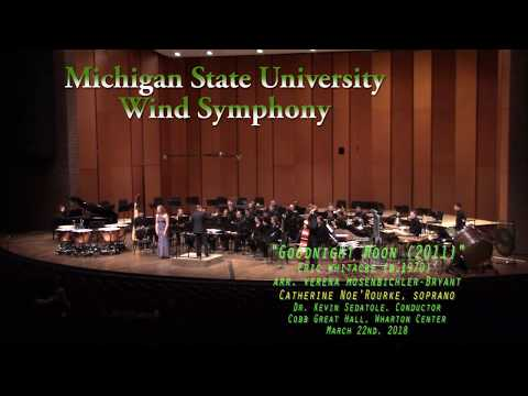 MSU Wind Symphony  - Goodnight Moon (2011)